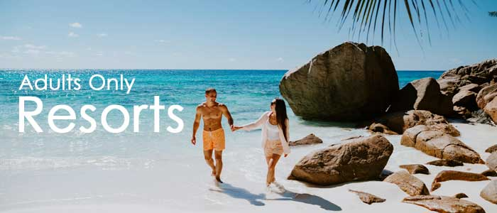 Adults Only resorts - best price guarantee