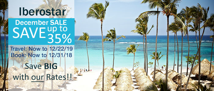 Iberostar Resorts December SALE - Book NOW and Save BIG