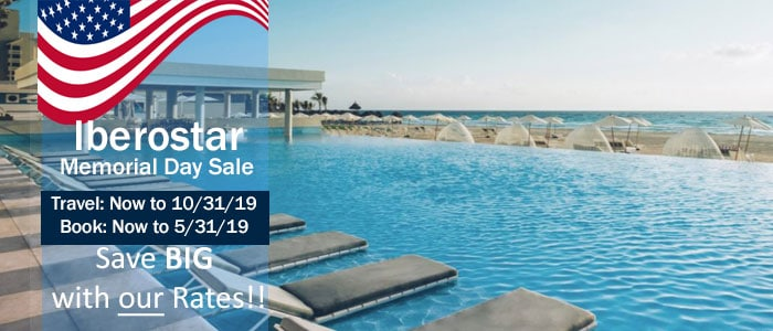 Iberostar - Memorial Day SALE - Book NOW and Save!!
