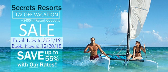 Secrets Resorts - 1/2 OFF Sale - Book NOW!!