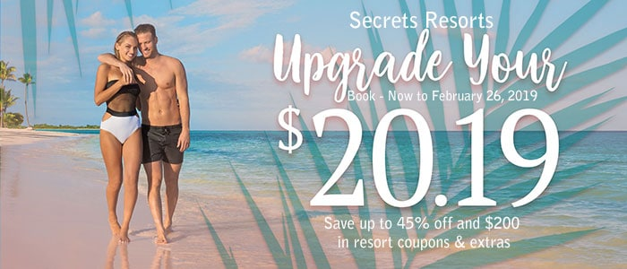 Secrets Resorts - Upgrade Your 2019 - Book NOW!!