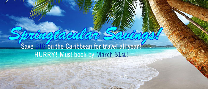Save Big with Springtacular savings on your next honeymoon or vacation!!